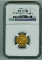 U.S. 1907 $2.50 LIBERTY HEAD GOLD NGC UNC DETAILS REV IMPROPERLY CLEANED.