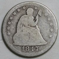 1847 OSEATED LIBERTY QUARTER LOW GRADE  TOUGH DATE