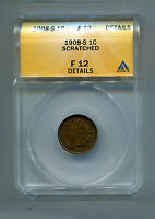 INDIAN CENT   1908 S   ANACS   F12