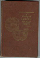 CATALOG OF MODERN WORLD COINS BY YEOMAN 9TH ED. 1970 512PP WITH ILLUSTRATIONS