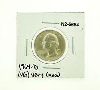 1964 D SILVER WASHINGTON QUARTERS RATING: VG GOOD N2 5684