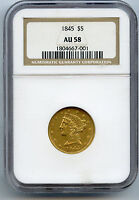 1845 NO MOTTO GOLD $5 LIBERTY NGC AU 58 WITH SOME LUSTRE