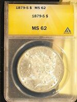 1879-S MORGAN SILVER DOLLAR GRADED MINT STATE 62 BY ANACS - FREE US SHIPPING.