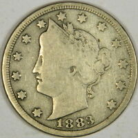1883 LIBERTY NICKEL WITH CENTS - 6 LETTER LIBERTY VG/FINE PRICED RIGHT