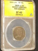 1825 HALF CENT GRADED EF 40 DETAILS BY ANACS. FREE US SHIPPING. CORROSION.