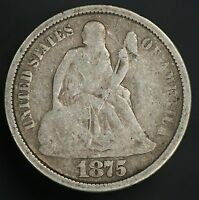 1875-S SEATED LIBERTY DIME  VINTAGE DIME GC067