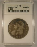 1818/7 CAPPED BUST HALF DOLLAR ANACS F 15 O 103 LARGE 8 TONED SILVER BEAUTY
