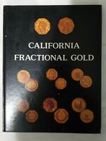 CALIFORNIA FRACTIONAL GOLD COINS BY DOERING 1ST EDITION HARDCOVER 1980
