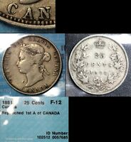 MARCH MADNESS   CANADA 25 CENTS   1881H REPUNCHED A IN CANADA  F12  F312
