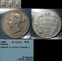 MARCH MADNESS   CANADA 25 CENTS   1886 REPUNCHED 6 TYPE 1 G6  F313