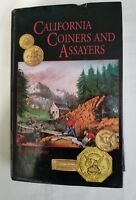 CALIFORNIA COINERS & ASSAYERS BY OWENS OUT OF PRINT GOLD RUSH HARDCOVER