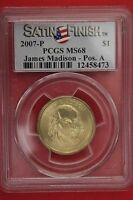 MINT STATE 68 PCGS 2007-P JAMES MADISON PRESIDENTIAL DOLLAR SATIN FINISH POSITION A J369