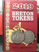 CATALOGUE BRETON TOKENS 2019 COMPILED BY W.J.  BILL  STANLEY BOOK CANADA