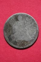LOW GRADE 1877 P SEATED LIBERTY DIME EXACT COIN SHOWN FLAT RATE SHIPPING OCE 320