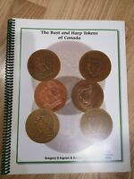 BOOK : THE BUST AND HARP TOKENS OF CANADA FROM INGRAM & MARELIC 1ST ED. 2004