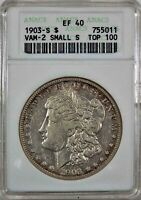 1903-S $ MICRO S MORGAN DOLLAR VAM-2 ANACS EXTRA FINE 40 TOP 100 OLD WHITE HOLDER.
