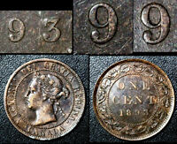 MARCH SALE   CANADA 1 CENT   1893 REPUNCHED 9/9 HI OVER LO   EF   BFA602
