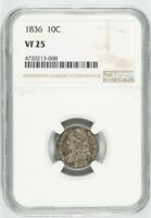 NGC VF25 1836 CAPPED BUST SILVER DIME 10C