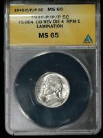 1945P DDR RPM LAMINATION JEFFERSON WAR NICKEL ANACS MINT STATE 65 FS-501, FS-804,