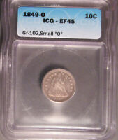 1849 SEATED LIBERTY SILVER DIME 10C F-102 SMALL O, ICG EF 45 EXTRA FINE  45