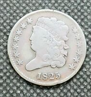 1825 CLASSIC HEAD HALF CENT | CHOICE  GOOD TO FINE | STRONG DETAIL & APPEAL