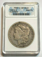 1895 S $1 MORGAN SILVER DOLLAR ANACS FINE 12 DETAILS CLEANED
