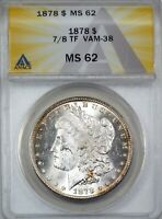 1878 7/8 TF $1 MORGAN SILVER DOLLAR STRONG, 7/5 VARIETY. VAM 38  M62 ANACS