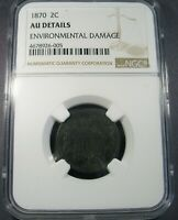 1870 TWO CENT PIECE NGC AU DETAILS NOT MUCH ENV DMG  LOOKING AU COIN