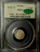 1872-S SEATED LIBERTY HALF DIME - PCGS - CAC CERTIFIED - MINT STATE 64 - 6309613