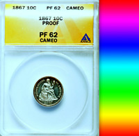 1867 ANACS PR62 CAMEO MINTAGE 6,000  625 PROOF LOWEST 10C SEATED LIBERTY DIME