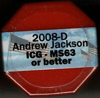 2008 D ANDREW JACKSON ICG - MINT STATE 63 OR BETTER SEALED 20 COIN PRESIDENTIAL ROLL