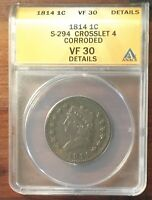 ANACS VF30 DETAILS 1814 S294 CROSSLET 4 CLASSIC HEAD LARGE CENT