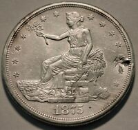 1875 S TRADE SILVER DOLLAR HIGH GRADE DETAILS CHOP MARKS CLE