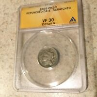 1869 3 CENT NICKEL REPUNCHED DATE ANACS VF30 DETAILS