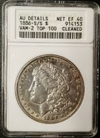 1886 S/S MORGAN DOLLAR VAM 2 - AU DETAILS - ANACS - CLEANED - NET EF 40- 914153