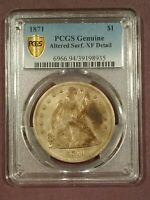 1871 SEATED LIBERTY DOLLAR PCGS GENUINE EXTRA FINE  DETAIL