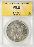 1897-O MORGAN SILVER DOLLAR $1 ANACS EF45 DETAILS - CLEANED
