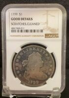 1799 DRAPED BUST SILVER DOLLAR $1 COIN - NGC GOOD DETAILS