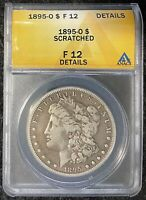1895-O $1 MSD ANACS SLAB F 12 DETAILS,  TOUGH TO FIND, GREAT FOR DATE SET
