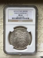 1879 CC $1 VAM-3 CAPPED NGC MINT STATE 62 CARSON CITY MORGAN DOLLAR WHITE