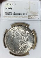 1878-S NGC MINT STATE 61 MORGAN SILVER DOLLAR