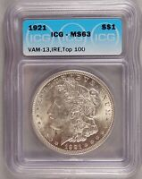 1921 MORGAN DOLLAR VAM-13 TOP 100 SILVER CHOICE BRILLIANT UNCIRCULATED  ICG MINT STATE 63