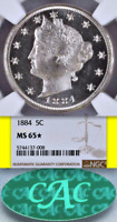 1884 NGC MINT STATE 65 CAC  STAR POP 3 ALL GRADES  PROOFLIKE? PQ LIBERTY NICKEL V 5C