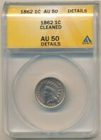 1862 INDIAN HEAD CENT-SEMI KEY DATE-ANACS GRADED AU50 DETAILS-SHIPS FREE