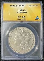 1899-P $1 MORGAN SILVER DOLLAR ANACS SLAB EF 40 DETAILS, LOW MINTAGE, CLEANED