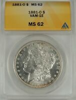 1881-O $1 MORGAN SILVER DOLLAR VAM-1E LDS ANACS MINT STATE 62 5002252 R5 - ONLY 2 FINER
