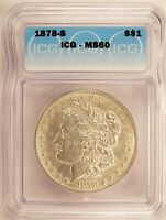 1878-S MORGAN DOLLAR SILVER $1 BRILLIANT UNCIRCULATED ICG MINT STATE 60