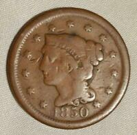 1850 BRAIDED HAIR LARGE CENT, APPEARS VG, SURVIVAL ESTIMATE  5000 COINS