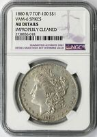 1880 8/7 VAM-6 SPIKES TOP-100 MORGAN SILVER DOLLAR $1 NGC AU DETAILS