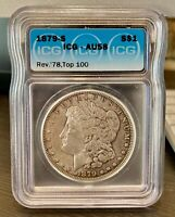 1879-S REV 78 MORGAN SILVER DOLLAR AU58 ICG TOP 100